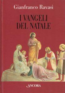 I Vangeli del Natale - Gianfranco Ravasi