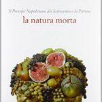 Letture: Il presepe napoletano del '700 e la pittura. La natura morta