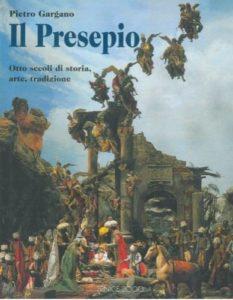 Libro Presepio otto secoli di storia