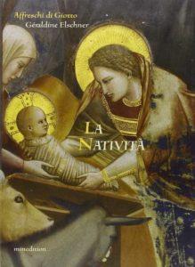 Libro La Natività - Geraldine Elschner - Giotto