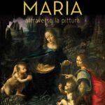"""Letture: """"Maria attraverso la pittura"""""""