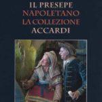 Letture: Il presepe napoletano. La collezione Accardi