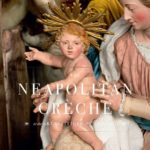 Letture: The Neapolitan Crèche at the Art Institute of Chicago