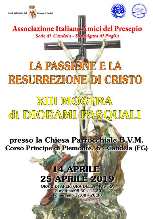 Manifesto LA PASSIONE 2019 - XIII mostra diorami pasquali - sede aiap candela sant'agata di puglia