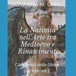 Letture: La Natività nell'Arte tra Medioevo e Rinascimento