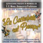 """A Fasano, """"La Cattedrale nel Presepe"""""""