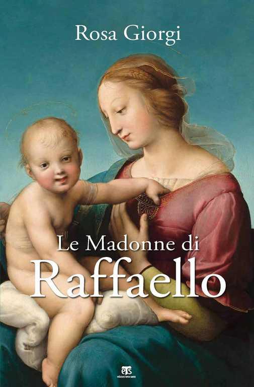 copertina libro - le madonne di raffaello - rosa giorgi