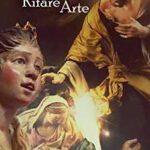 Libri: L'Arte di Rifare Arte. Il Presepe Napoletano
