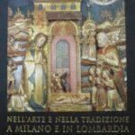 Libri: Natività e presepi. Nell'arte e nella tradizione a Milano e in Lombardia.